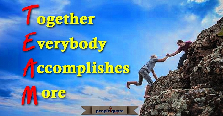 Together Everybody Accomplishes More - TEAM